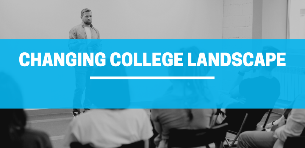 The Changing College Landscape Blog
